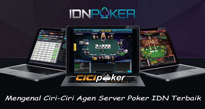 Mengenal Ciri-Ciri Agen Server Poker IDN Terbaik